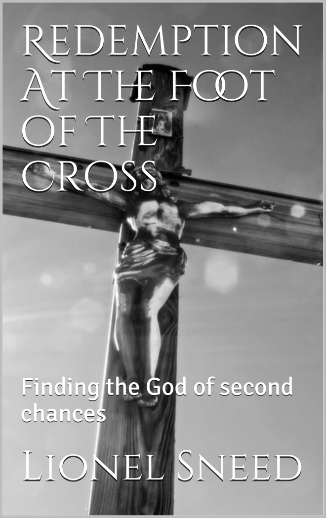 Redemption at the foot of the cross