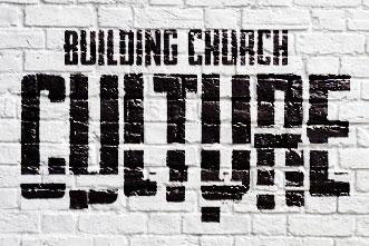 10.10.BuildingChurchCulture_204869542