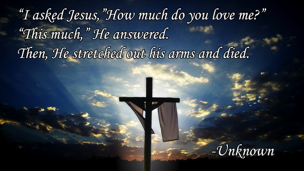 I_asked_jesus_how_much_do_you_love_me_poem_by_janetateher Djeqil