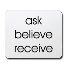 Ask-Believe-Receive