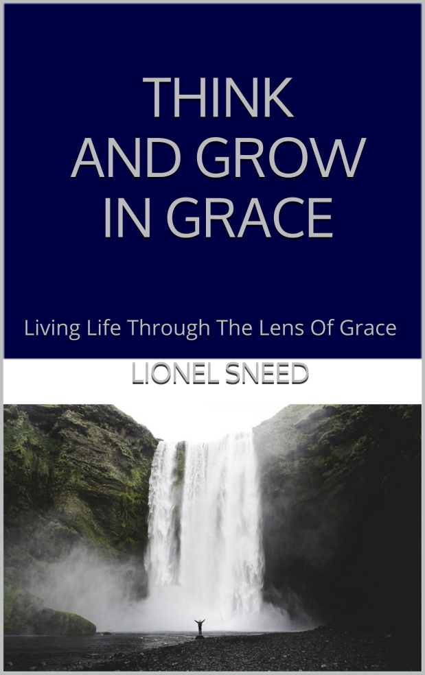 "Think and Grow and Grace book chat ""What is Grace?"" Part 4"